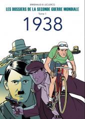 Les dossiers de la seconde guerre mondiale -1- Tome 1 - 1938