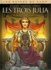 Les reines de sang - Les trois Julia -1- La Princesse de la poussière