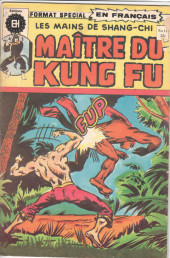 Les mains de Shang-Chi, maître du Kung-Fu (Éditions Héritage) -11- Rituel de courage, poings mortels !