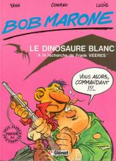Bob Marone -1- Le dinosaure blanc -