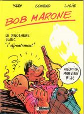 Bob Marone -2- Le dinosaure blanc -