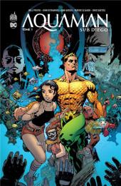 Aquaman : Sub-Diego -1- Tome 1