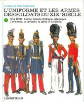 (AUT) Funcken -U5 1- Uniformes et armes des soldats du XIXe siècle - Tome 1