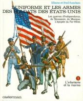 (AUT) Funcken -U8 1- Uniformes et Armes des Soldats des États-Unis - tome 1