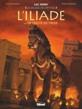 L'iliade (Taranzano/Bruneau) -3- La chute de Troie