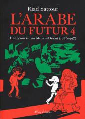 L'arabe du futur -4- Une jeunesse au Moyen-Orient (1987-1992)