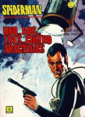 Spiderman (The Spider - Vértice 1967) -2- Uno...dos...tres...cuatro aracnidos