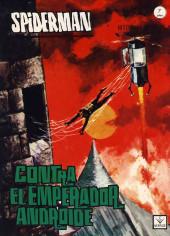 Spiderman (The Spider - Vértice 1967) -4- Contra el emperador androide
