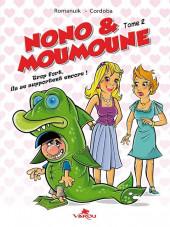 Nono & Moumoune -2- Trop fort, ils s'aiment encore !