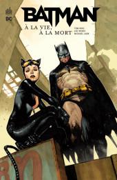 Batman : À la vie, à la mort