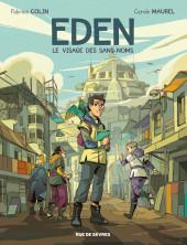 Eden (Colin/Maurel) -1- Le visage des sans-noms