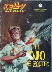Kelly ojo magico (Vértice - 1965) -1- El ojo de Zoltec
