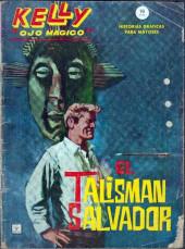 Kelly ojo magico (Vértice - 1965) -2- El talisman salvador