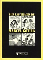 (AUT) Gotlib -9- Sur les traces de Marcel Gotlib