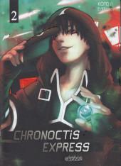 Chronoctis express -2- Tome 2