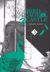 Birdcage Castle -3- Tome 3