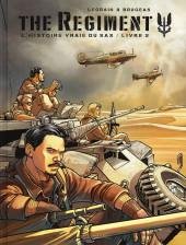Regiment (The) - L'Histoire vraie du SAS -2- Livre 2