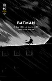 Batman : À la vie, à la mort - Tome TL