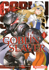 Goblin Slayer -1- Tome 1