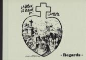 La croix, le cœur et... ...la meute. - Tome 1