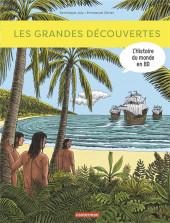 L'histoire du monde en BD (Joly/Olivier) -2- Les grandes découvertes