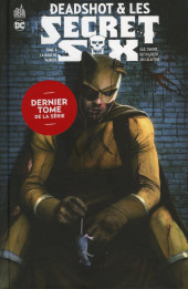 Deadshot & les Secret Six -4- La rage de vaincre