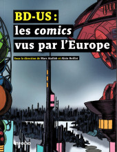 (DOC) Études et essais divers - BD-US : Les comics vus par l'Europe