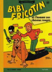 Bibi Fricotin (Hachette - la collection) -68- Bibi Fricotin et l'homme aux cheveux rouges