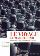 Le voyage de Marcel Grob - Le Voyage de Marcel Grob