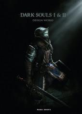Dark Souls -HS- Dark Souls I & II : Design Works