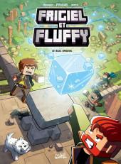 Frigiel et Fluffy -3- Le Bloc originel