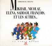 (AUT) Chaunu - Mikhaïl, Nicolae, Elena, Saddam, François et les autres...