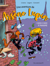 Arsène Lupin (Une aventure de) -1- Cash-cash à Paname
