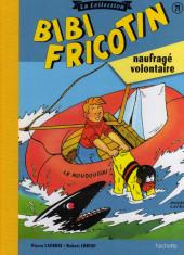 Bibi Fricotin (Hachette - la collection) -71- Bibi Fricotin naufragé volontaire
