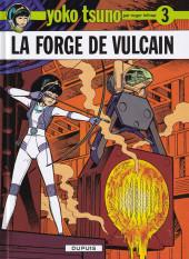 Yoko Tsuno -3d16- La forge de Vulcain