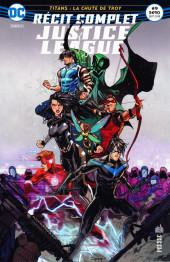 Justice League - Récit Complet (DC Presse) -9- Titans : La Chute de Troy