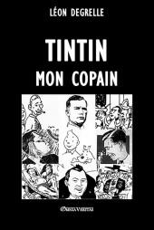 Tintin - Divers -a- Tintin, mon copain