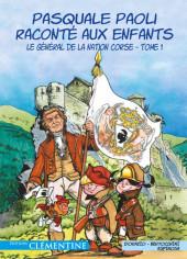 Pasquale Paoli raconté aux enfants -1- Le Général de la Nation corse