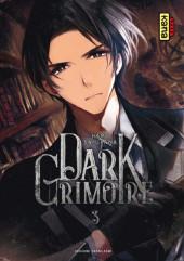 Dark Grimoire -3- Tome 3