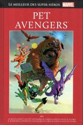 Marvel Comics : Le meilleur des Super-Héros - La collection (Hachette) -70- Pet avengers