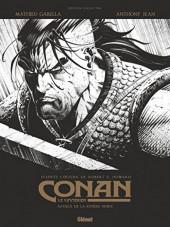 Conan le Cimmérien -3TL- Au-delà de la rivière noire