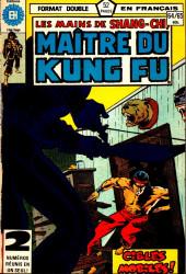 Les mains de Shang-Chi, maître du Kung-Fu (Éditions Héritage) -6465- Traverse la nuit doucement