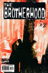 Brotherhood (The) (2001) -3- Drunk, With Powers That Could Destroy the World.