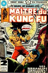 Les mains de Shang-Chi, maître du Kung-Fu (Éditions Héritage) -7475- Les guerriers de l'aube dorée, parties 6 & 7