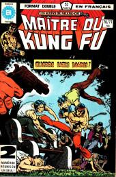 Les mains de Shang-Chi, maître du Kung-Fu (Éditions Héritage) -7677- Les triomphes de la chair