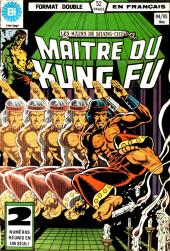 Les mains de Shang-Chi, maître du Kung-Fu (Éditions Héritage) -9495- Une conséquence indolore d'avoir vécu