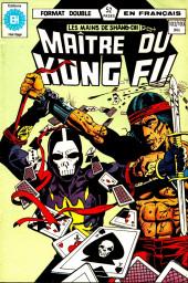 Les mains de Shang-Chi, maître du Kung-Fu (Éditions Héritage) -102103- Transactions