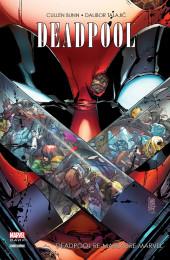 Deadpool (Marvel Dark) -6- Deadpool re-massacre Marvel