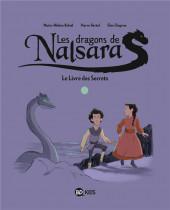 Les dragons de Nalsara -2- Le Livre des Secrets