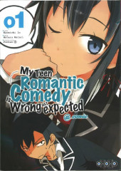 My Teen Romantic Comedy is Wrong as I expected - @ comic -1- Tome 1